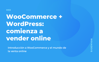 WooCommerce + WordPress: comienza a vender online