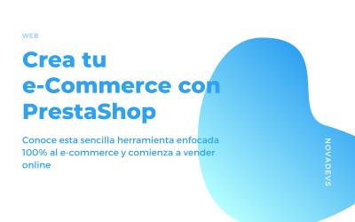 Tu e-Commerce con Prestashop, ¡comienza a vender online!