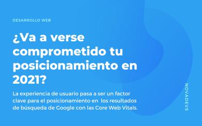 Core Web Vitals, ¿va a verse comprometido tu posicionamiento en 2021?